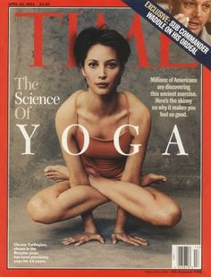 Christy Turlington on the cover of Time Magazine. The Science of Yoga. Cardio Yoga, Yoga Positionen, Yoga Meditation, Pilates, Christy Turlington, Asana, Yoga Inspiration, Fitness Tracker, Yoga Fitness