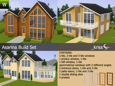 A build set originally intended for rustic log homes took a life on its own and turned into a set for all kinds of sims homes. It's a large set with 28 items, 23 windows and 5 doors, and it comes...