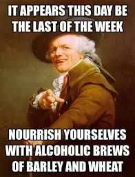 Alas The Last Day Of The Week Memes Humor Comebacks Memes