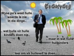 Afrikaans, Fathers Day, Words, Do Your Thing, Father's Day, Afrikaans Language