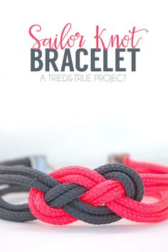 Make this super easy Sailor Knot Bracelet in under 15 minutes for your favorite Valentine! Includes video tutorial.