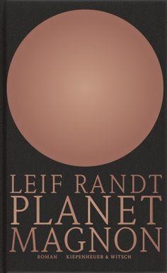 Planet Magnon - Leif Randt - Kiepenheuer & Witsch