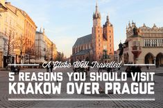 It's not that I didn't like Prague, but I think Kraków was better. Here are 5 reasons why I think you should visit Kraków instead!