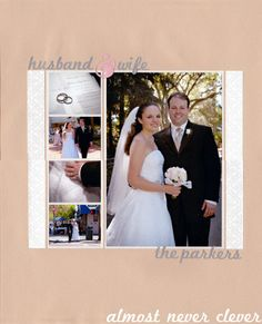 Wedding Scrapbook Layout - Husband & Wife  This layout will look good with antiquie theme of wedding album for Tony and wife
