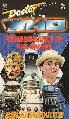 Doctor Who: Remembrance of the Daleks Poster Doctor Who, Doctor Who Books, Doctor Who Art, Power Of The Daleks, Sylvester Mccoy, Dr Book, Schools In London, Classic Doctor Who, Raiders