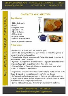 Tupperware sucre - Clafoutis aux abricots Desserts Printemps, Tupperware Recipes, E 500, Actifry, Food Illustrations, Crepes, Mousse, Buffet, Biscuits