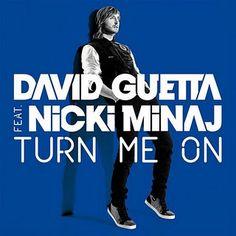 Nicki Minaj Lyrics, Ft Nicki Minaj, Dance Music, Live Music, Good Music, Turn Me On Lyrics, David Guetta Nicki Minaj, Jam Songs, Nothing But The Beat