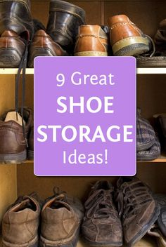 9 Great Shoe Storage Ideas!