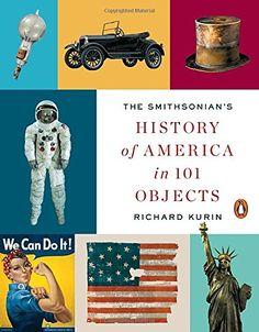 The Smithsonian's History of America in 101 Objects by Ri... https://www.amazon.com/dp/0143128159/ref=cm_sw_r_pi_dp_x_YAX5zb8N1CRCM