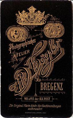 Photographisches Atelier W. Högler Bregenz vis a vis der KK Post Typography Love, Creative Typography, Vintage Typography, Typography Inspiration, Graphic Design Typography, Design Inspiration, Painting Inspiration, Vintage Type, Looks Vintage
