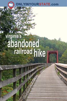 This Abandoned Railroad Hike Through Virginia Is Nothing Short Of Amazing Virginia Vacation, Hiking In Virginia, Virginia Beach, Hiking Places, Places To Travel, Weekend Trips, Day Trips, Virginia Attractions, Oh The Places You'll Go