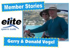 Featured Members: Gerry & Donald Vogel. They lost the weight & kept it off thanks to support from Elite staff & other members!