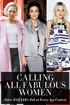 Enter BAZAAR's 5th Annual Fab At Every Age Contest with Estee Lauder.  5 Finalists, ranging from 20s to 60+, will win $5K. One grand-prize winner will win $10,000. Visit fabateveryage.com to enter!