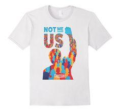 Bernie Sanders T-Shirt - NOT ME US President