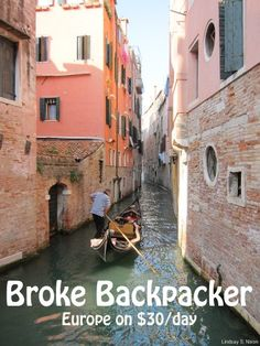Broke Backpacker: Europe on $30 a Day  Don't think that's possible in Venice.