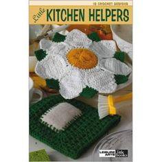 Crocheting & Knitting Crochet Little Kitchen Helpers 12 Designs From Leisure Arts & Garden Knit Or Crochet, Learn To Crochet, Free Crochet, Crochet Hats, Kitchen Helper, Little Kitchen, Crochet Patterns For Beginners, Pattern Books, Crochet Designs
