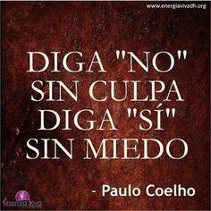 "Diga ""NO"" sin culpa; diga ""SÍ"" sin miedo"
