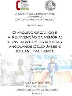 """Nápoles: Conversa - """"O arquivo orgânico e a re-invenção da memória: conversa com os artistas angolanos Délio Jasse e Kiluanji Kia Henda"""" - Camões - Instituto da Cooperação e da Língua"""