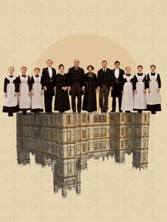 The Staff of Downton Abbey