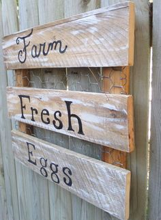Farm fresh eggs sign with reclaimed pallet wood and chicken wire