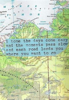 Road quote via Carol's Country Sunshine on Facebook