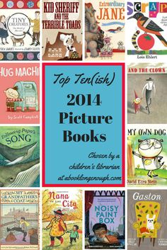 My absolute favorite picture books for children, both fiction and non-fiction; the best published in 2014. Chosen by a children's librarian.