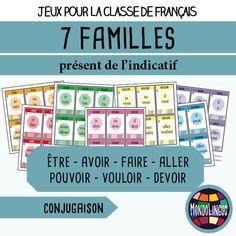 Jeu de 7 familles pour la classe de français / FLE sur la conjugaison des verbes être, avoir, faire, aller, pouvoir, vouloir, devoir au présent.