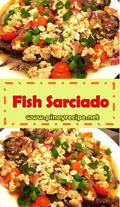 fish sarciado or sarciadong isda recipe