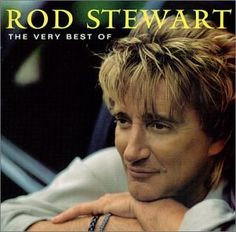 Rod Stewart - Forever Young  http://www.youtube.com/watch?v=yGEe_zpddNI  Rhythm of My Heart  http://www.youtube.com/watch?v=6km7phBQRF0