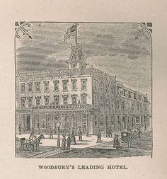 Woodbury's Leading Hotel. 1890 Newton's Hotel.