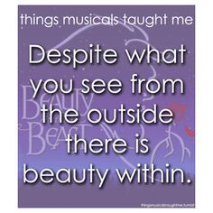 "From ""Beauty And The Beast"" (things musicals taught me)"