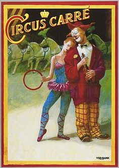 Circus Poster Circus Acts, Circus Clown, Circus Theme, Famous Clowns, Vintage Circus Posters, Vintage Ads, Circus Pictures, Send In The Clowns, Dark Circus