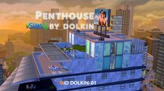 Ihelen Sims: Penthouse by Dolkin • Sims 4 Downloads