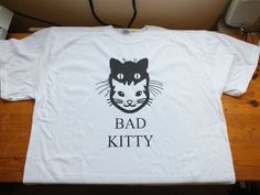 White gildan t shirt with bad kitty on the front black heat press vinyl XL and L