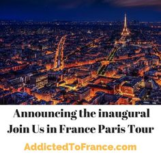 "You don't want to tour Paris with an ""intimate"" group of 50? Neither do we. When you tour with Addicted to France, you're with friends, and that's not just talk."