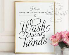Flush the toilet and close the lid PRINTABLE art - bathroom art, bathroom wall…