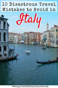 When planning your next #trip to #Italy, there are ten, common Italy #travel mistakes that most tourists make. Check out this post and learn all about the travel #hacks, #tips, and #tricks that you can use to make the most out of your next Italy #vacation.