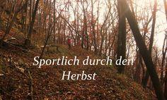 Sportlich durch den Herbst
