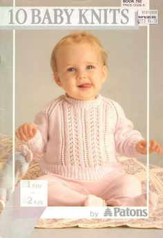 Patons 792 10 Baby Knits with patterns in english! Patons 792 10 Baby Knits with patterns in english! Baby Knitting Books, Easy Baby Knitting Patterns, Baby Knitting Free, Baby Cardigan Knitting Pattern Free, Baby Sweater Patterns, Knitted Baby Cardigan, Knit Baby Sweaters, Knitted Baby Clothes, Baby Clothes Patterns