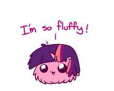 I'm so fluffy!
