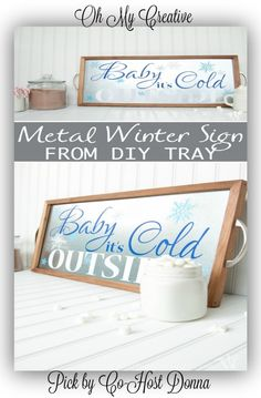 Oh My Heartsie Girls Wordless Wednesday#82 | DIY Metal Winter Sign from Metal Tray