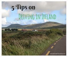5 Tips on Driving in Ireland - my favourite: drive in the opposite order the tour buses are going