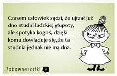 Czasem człowiek... Scary Funny, Wtf Funny, Weekend Humor, Good Thoughts, Motto, Sarcasm, Funny Quotes, Jokes, Wisdom