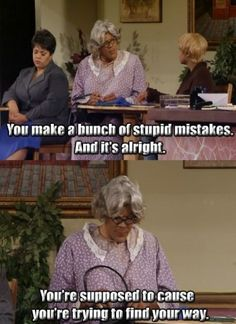tyler perry quotes - Google Search Madea Hellur, Tyler Perry Quotes, Madea Funny Quotes, Woman Quotes, Life Quotes, Taurus Quotes, Church Quotes, Sad Love Quotes, Pretty Words