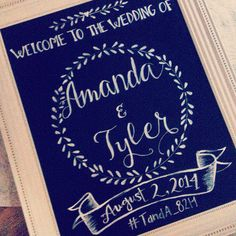 chalkboard for Tyler and Amanda's wedding by #californiapearl