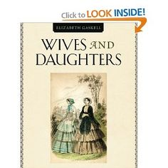 Wives and Daugthers by Elizabeth Gaskell