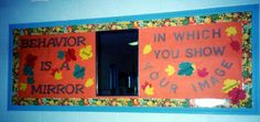 """""""Behaviour is a Mirror in Which You Show Your Image"""" character education bulletin board"""