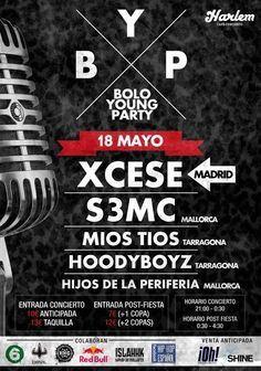 18 MAYO - BOLO YOUNG PARTY Xcese, S3MC, Mios Tios, HoodyBoyz, Hijos de la Periferia.