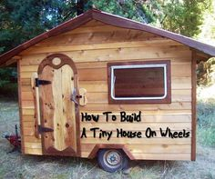 """How To Build A Tiny House On Wheels Project - This """"how to"""" for building a tiny house on wheels is a great DIY project. Awesome for camping and a great back up bug out home if SHTF."""