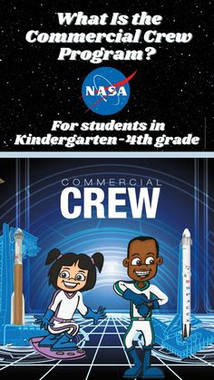 What Is the Commercial Crew Program? (Grades K-4)